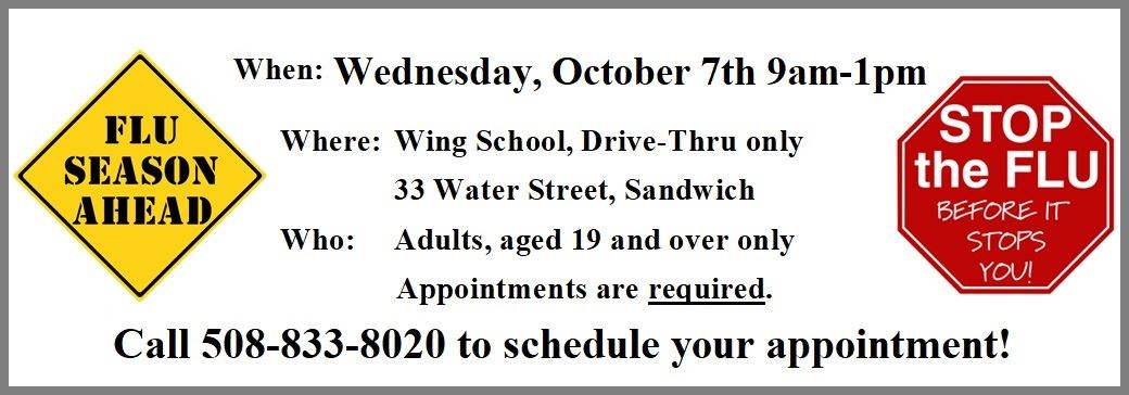 Information about a 2020 Flu Clinic for Adults on 10/7/2020. Appointments 508-833-8020